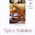 """LUCCA: le eccellenze gastronomiche in vetrina alla prima edizione di """"Tipico Italiano"""""""