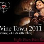 """A Firenze dal 23 al 25 Settembre l'edizione 2011 di """"Wine Town"""""""