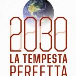 Come sarà il mondo nel 2030? Un nuovo libro rivela la via per salvare la Terra e ripararsi dalle insidie del futuro.