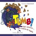 """LIBRI: Domenica la presentazione di """"Tumb"""", libro di fiabe mugellane di Serena Pinzani"""