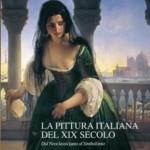 PAVIA: In arrivo da San Pietroburgo una grande mostra con la pittura italiana del XIX secolo