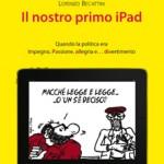 """LIBRI: Il 20 la presentazione di """"Il nostro primo iPad"""" di Becattini. Presenti, Renzi, Manciulli e Domenici"""
