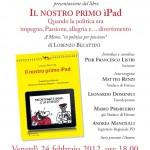 """LIBRI: Becattini presenta il suo """"iPad""""…percorso nella politica nella """"Toscana Rossa"""""""