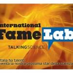 SCIENZA: Arriva anche in Italia il FameLab