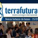 """FIRENZE: A Maggio torna """"Terra Futura"""". Confronti, idee, incontri per tracciare """"la comunità del futuro"""""""