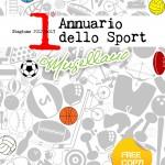 """MUGELLO: Esce (gratuitamente) """"l'Annuario dello Sport"""", con notizie, foto, calendari delle Società del territorio"""