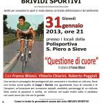 BRIVIDI SPORTIVI: a San Piero a Sieve una serata dedicata al buon ciclismo