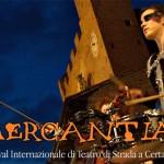 """CERTALDO: Da mercoledì torna """"Mercantia"""" con una ricchissima ventiseiesima edizione"""