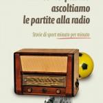 LIBRI: Giovanni Scaramuzzino e una vita intorno al calcio……minuto per minuto