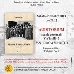 SAN PIERO A SIEVE: Fabrizio Berti presenta la sua opera sul paese dal '63 all' '83