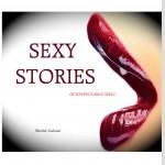 """LIBRI: Di uomini, di amore, di sesso e molto altro nelle """"Sexy Stories"""" di Matilde Calamai"""