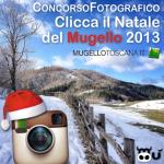 """MUGELLO: Partito il concorso fotografico """"Clicca il Natale"""""""