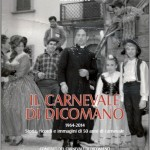 DICOMANO: Cinquant'anni di carnevale nell'ultima fatica letteraria di Serena Pinzani. Sabato 22 la presentazione