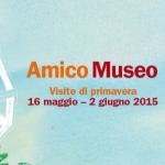 Amico museo – Le iniziative del prossimo fine settimana