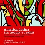 America Latina tra utopia e realtà   Due giorni di approfondimento dal continente latinoamericano