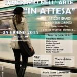 """IX Edizione dell'itinerario nell'arte """"IN ATTESA"""""""