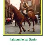 """Palazzuolo sul Senio – 1a edizione di """"Palazzuolo Cavalli"""