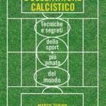 """Firenze – Museo del calcio – Presentazione del libro """"Manuale per l'osservatore calcistico"""""""