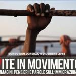 """Rubrica """"Vite in Movimento"""" – Immagini, pensieri e parole sull'immigrazione"""