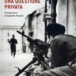 """Figline – Incisa Valdarno – In scena """"Una questione privata""""  il romanzo di Beppe Fenoglio"""