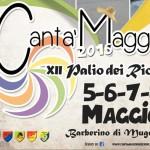 Barberino di Mugello – Torna il Canta'Maggio, alla sua XII edizione e torna ancora più ricco