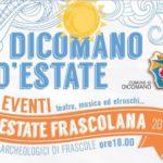 Dicomano – Il 25 giugno parte l'Estate Frascolana