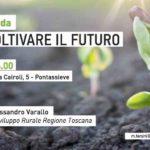 Pontassieve – Come utilizzare al meglio i contributi della Regione nelle imprese agricole.