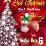 """""""Christmas in the Box"""" – Torna la festa più attesa del Natale Mugellano!"""
