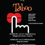 """Borgo S. Lorenzo – """"Taboo"""", il primo della rassegna """"Alla fine dei giochi"""" – Villa Pecori e Compostela Forum"""